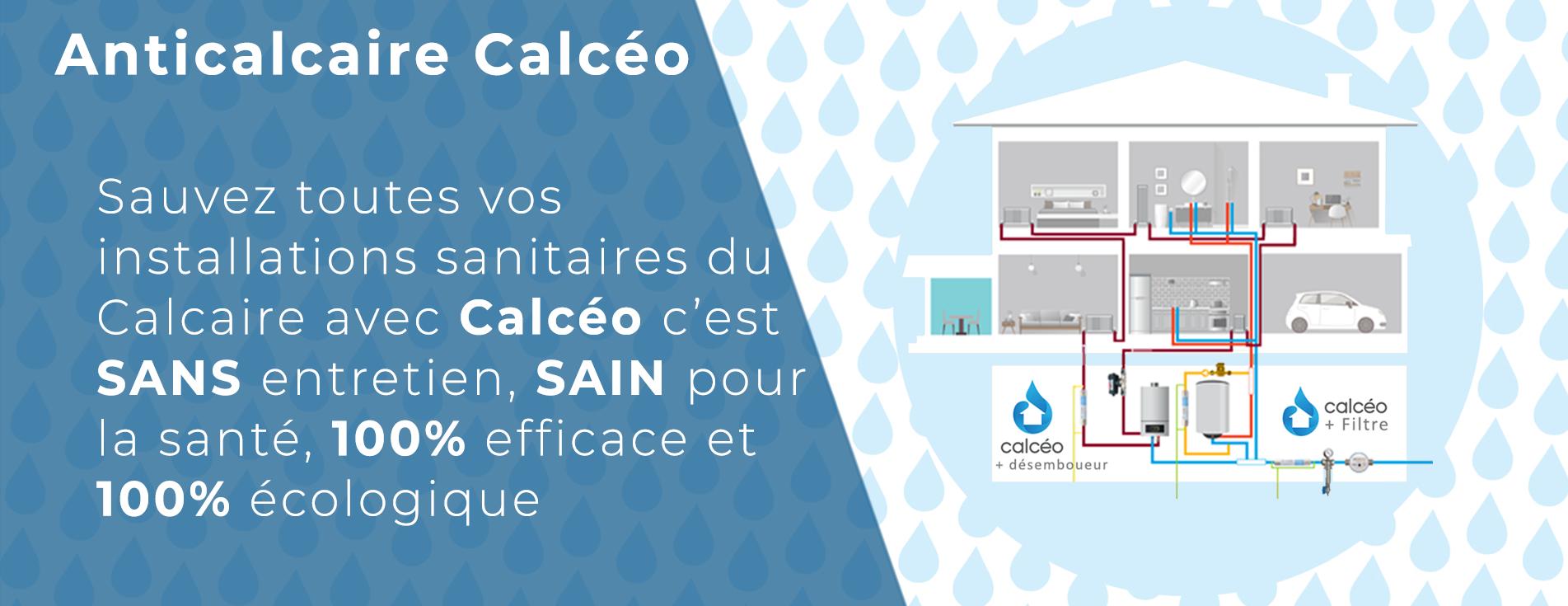 Protégez toute votre maison avec l'anticalcaire Calcéo